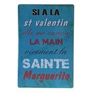 Plaque vintage A la st valentin elle me caresse la main