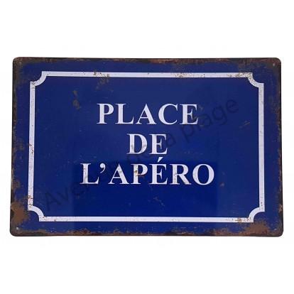 """Plaque vintage """"Place de l'apéro"""""""