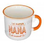 Mug La super Nana c'est vraiment toi