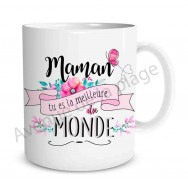 Mug cadeau Maman tu es la meilleure du monde
