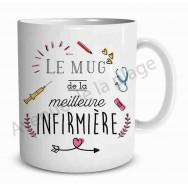 Mug cadeau Le mug de la Meilleure Infirmière