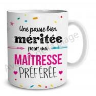 "Mug cadeau ""Ma Maîtresse préférée"""