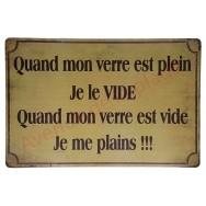 """Pancarte vintage """"Quand mon verre est plein je le vide"""""""
