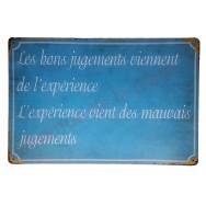 """Pancarte vintage """"Les bons jugements viennent de l'expérience"""""""