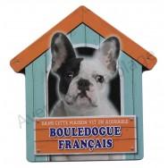 Pancarte Dans cette maison vit un adorable Bouledogue Français noir et blanc