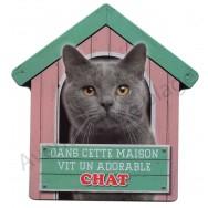 Pancarte Dans cette maison vit un adorable Chat gris