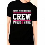 T-shirt humoristique Gros membre du Crew Jacquie et Michel