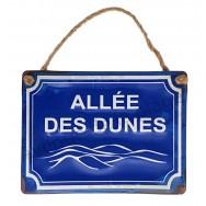 Plaque de rue à suspendre Allée des dunes