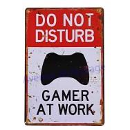 "Plaque vintage ""Do not Disturb Gamer at work"""