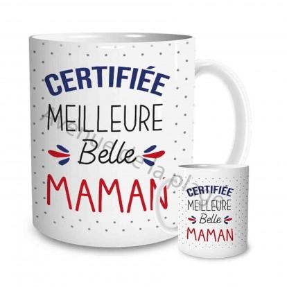 """Mug cadeau """"Certifiée Meilleure Belle Maman"""""""