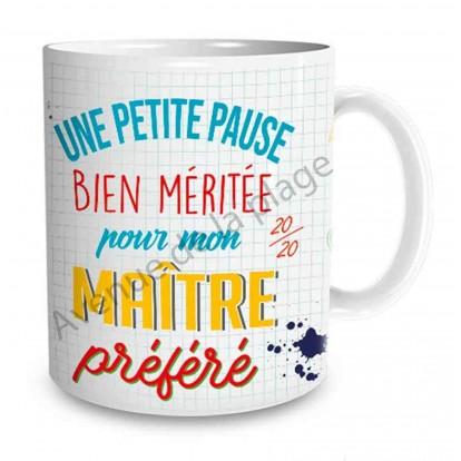"""Mug cadeau """"Une petite pause pour mon Maître préféré"""""""