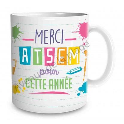 """Mug cadeau """"Merci ATSEM pour cette année"""""""