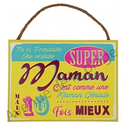 "Plaque message ""Super Maman"""