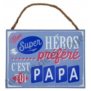 "Plaque message ""Papa Super héros"""