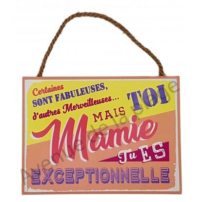 """Plaque message """"Mamie Exceptionnelle"""""""