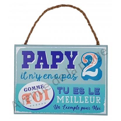 """Plaque message """"Papy tu es le meilleur"""""""