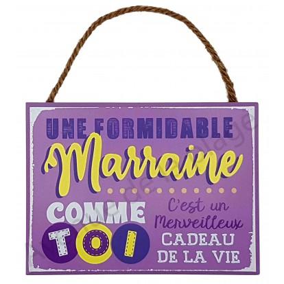 """Plaque message """" Marraine formidable"""""""