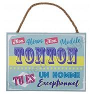 """Plaque message """"Mon Tonton exceptionnel"""""""