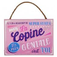 """Plaque message """"Copine Géniale"""""""