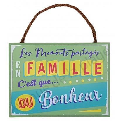 """Plaque message """"La famille c'est que du bonheur"""""""