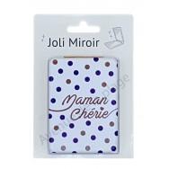 Miroir de poche message Maman Chérie