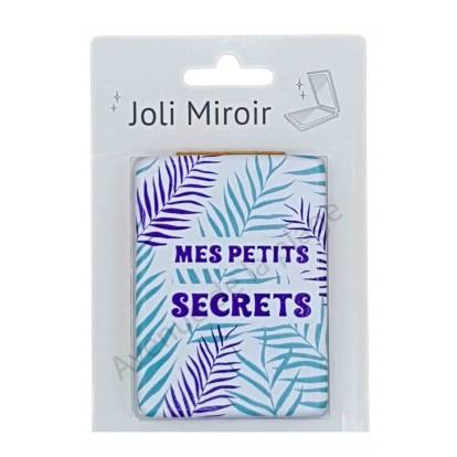 Miroir de poche message Mes Petits Secrets