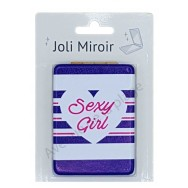 Miroir de poche message Sexy Girl
