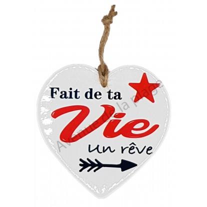 Coeur message Fais de ta Vie un Rêve