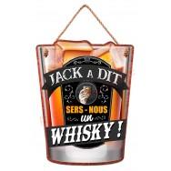 Pancarte verre à whisky Jack à Dit