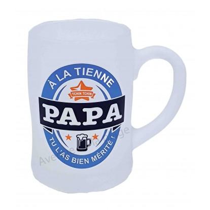 Chope à bière humoristique A la tienne Papa