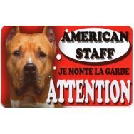Plaque Attention Je monte la garde - American Staff