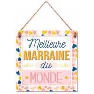 """Plaque message """"Meilleure Marraine du Monde"""""""