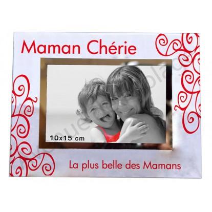 """Cadre photo """"Maman Chérie - La plus belle des Mamans""""."""