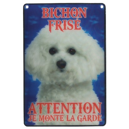 Plaque 3D Attention je monte la garde - Bichon frisé