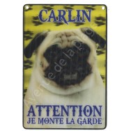 Plaque 3D Attention je monte la garde - Carlin