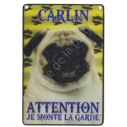 Plaque 3D Attention je monte la garde - Carlin