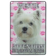 Plaque 3D Attention je monte la garde - Westie