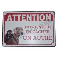 """Plaque humoristique """"Un chien peut en cacher un autre"""""""