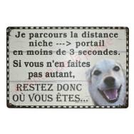 """Plaque chien humoristique """"Restez où vous êtes"""""""