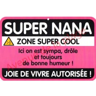 "Plaque de porte Danger ""Super Nana"""
