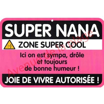 """Plaque de porte Danger """"Super Nana"""""""