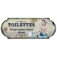 Plaque de porte Toilettes - Ne pas tourner autour du pot