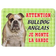 Pancarte métal Attention au chien - Bulldog Anglais