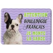 Pancarte métal Attention au chien - Bouledogue Français noir et blanc