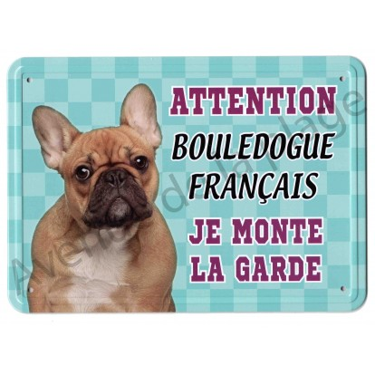 Pancarte métal Attention au chien - Bouledogue Français marron
