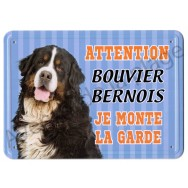 Pancarte métal Attention au chien - Bouvier Bernois