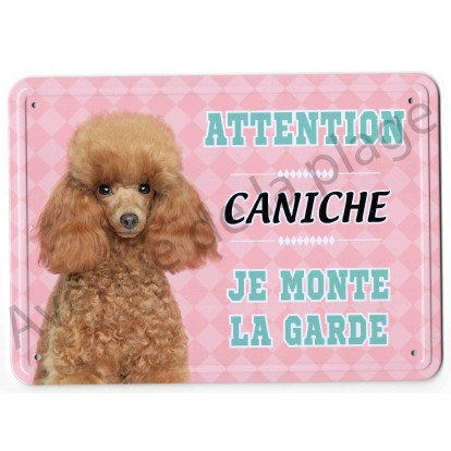 Pancarte métal Attention au chien - Caniche toy