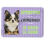 Pancarte métal Attention au chien - Chihuahua à poil long