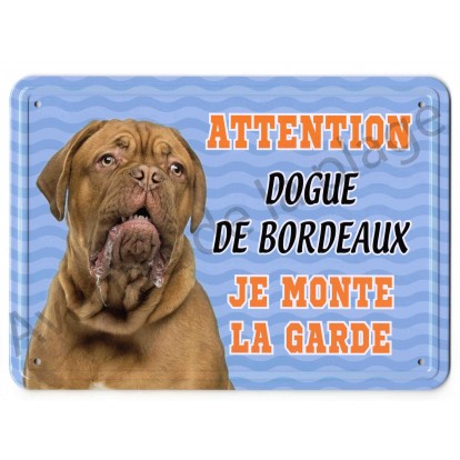Pancarte métal Attention au chien - Dogue de Bordeaux