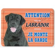 Pancarte métal Attention au chien - Labrador Noir